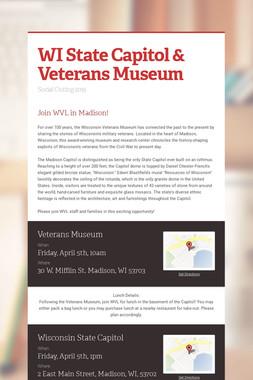 WI State Capitol & Veterans Museum