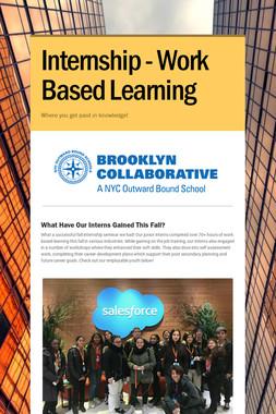 Internship - Work Based Learning