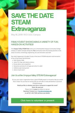 SAVE THE DATE  STEAM Extravaganza