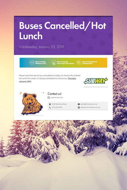 Buses Cancelled/Hot Lunch