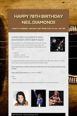 Happy 78th Birthday Neil Diamond!!