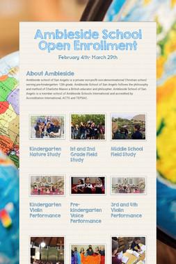 Ambleside School Open Enrollment