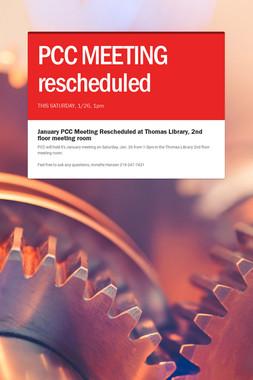 PCC MEETING rescheduled