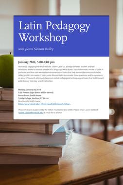 Latin Pedagogy Workshop