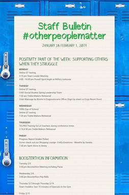Staff Bulletin #otherpeoplematter
