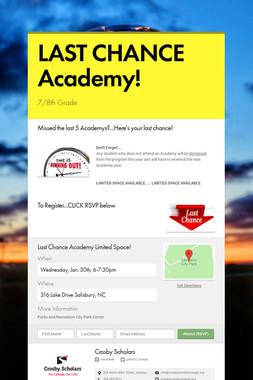 LAST CHANCE Academy!
