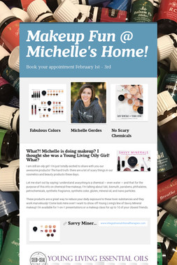 Makeup Fun @ Michelle's Home!