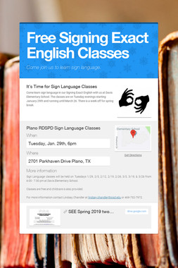 Free Signing Exact English Classes