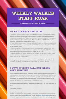 Weekly Walker Staff Roar