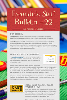Escondido Staff Bulletin #22