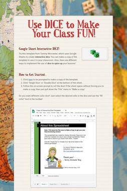 Use DICE to Make Your Class FUN!