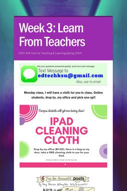 Week 3: Learn From Teachers