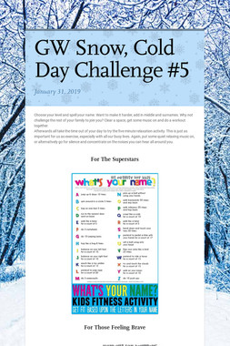 GW Snow, Cold Day Challenge #5