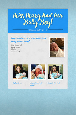 Miss Mary had her Baby Boy!