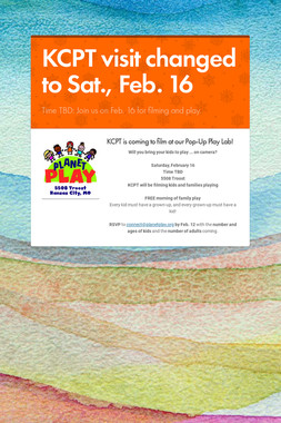 KCPT visit changed to Sat., Feb. 16