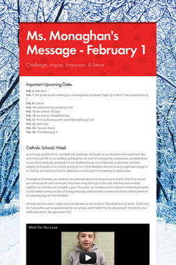 Ms. Monaghan's Message - February 1