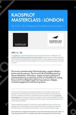 KAOSPILOT MASTERCLASS : LONDON
