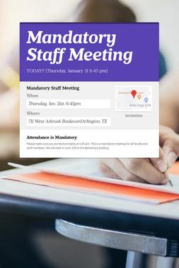 Mandatory Staff Meeting