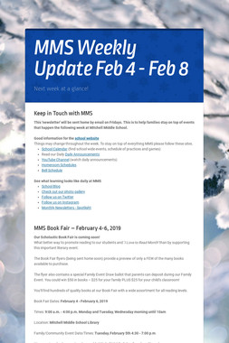 MMS  Weekly Update Feb 4 - Feb 8