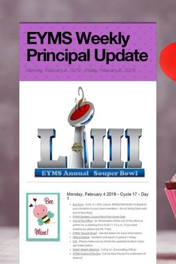 EYMS Weekly Principal Update