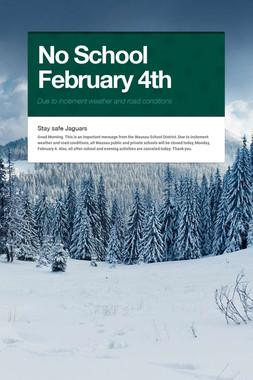 No School February 4th