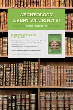 Archeology Event at Trinity!
