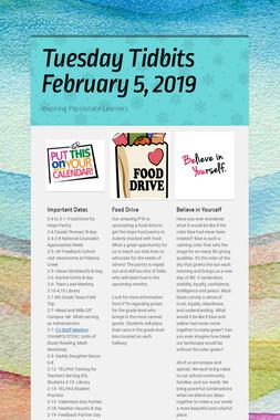 Tuesday Tidbits February 5,  2019