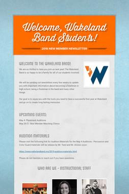 Welcome, Wakeland Band Students!