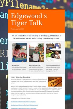 Edgewood's Tiger Talk