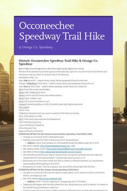 Occoneechee Speedway Trail Hike