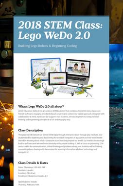 2018 STEM Class: Lego WeDo 2.0