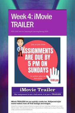 Week 4: iMovie TRAILER