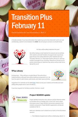 Transition Plus         February 11