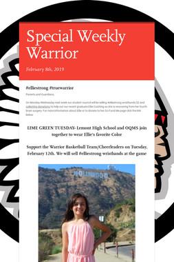 Special Weekly Warrior