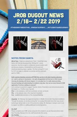 JROB Dugout News 2/18- 2/22 2019
