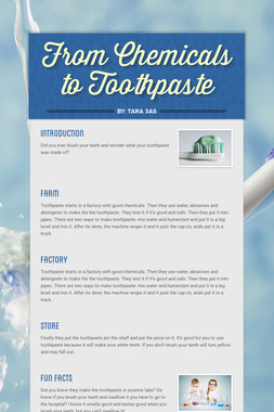 From Chemicals to Toothpaste