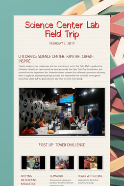 Science Center Lab Field Trip