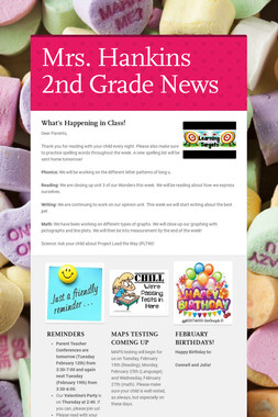 Mrs. Hankins 2nd Grade News