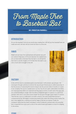 From Maple Tree to Baseball Bat