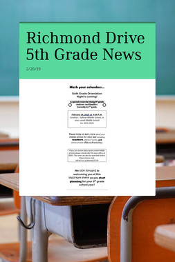Richmond Drive  5th Grade News