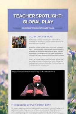Teacher Spotlight: Global Play