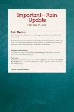 Important-- Rain Update