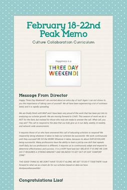 February 18-22nd Peak Memo