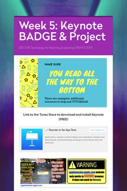 Week 5: Keynote BADGE & Project