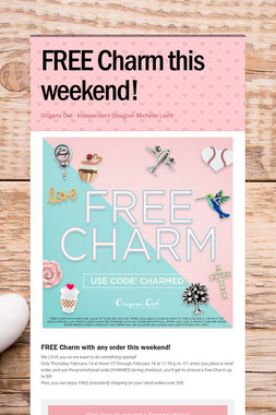 FREE Charm this weekend!