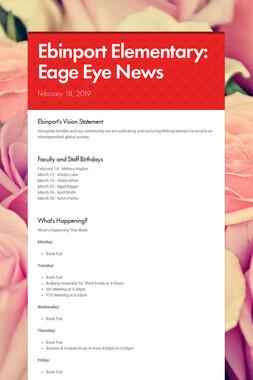 Ebinport Elementary: Eage Eye News