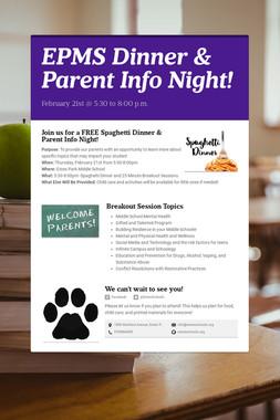 EPMS Dinner & Parent Info Night!