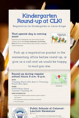Kindergarten Round-up at CLK!