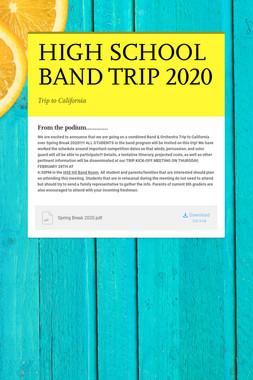 HIGH SCHOOL BAND TRIP 2020