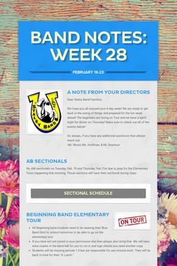 Band Notes: Week 28